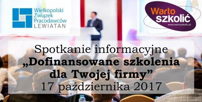 """Spotkanie informacyjne """"Dofinansowane szkolenia dla Twojej firmy"""" 17 października"""